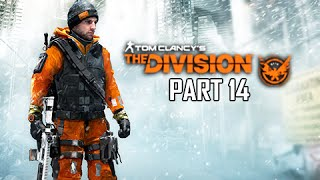 The Division Walkthrough Part 14 - Russian Consulate (Full Game)