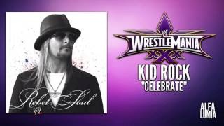 "WWE: WrestleMania XXX - Kid Rock ""Celebrate"""