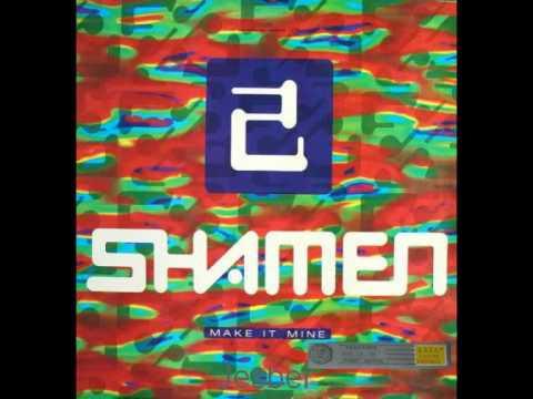 The Shamen - Make it Mine (Progress 1 Vox)(1991)