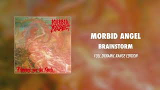 Morbid Angel - Brainstorm (Full Dynamic Range Edition)