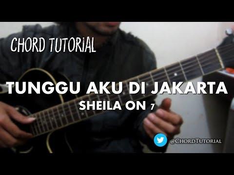 Tunggu Aku di Jakarta - Sheila on 7 (CHORD)