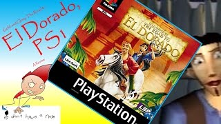 GOLD AND GLORY: THE ROAD TO EL DORADO, PS1: i don