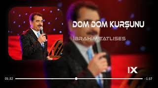 İbrahim Tatlıses   Dom Dom Kurşunu  Furkan Demir Remix Resimi