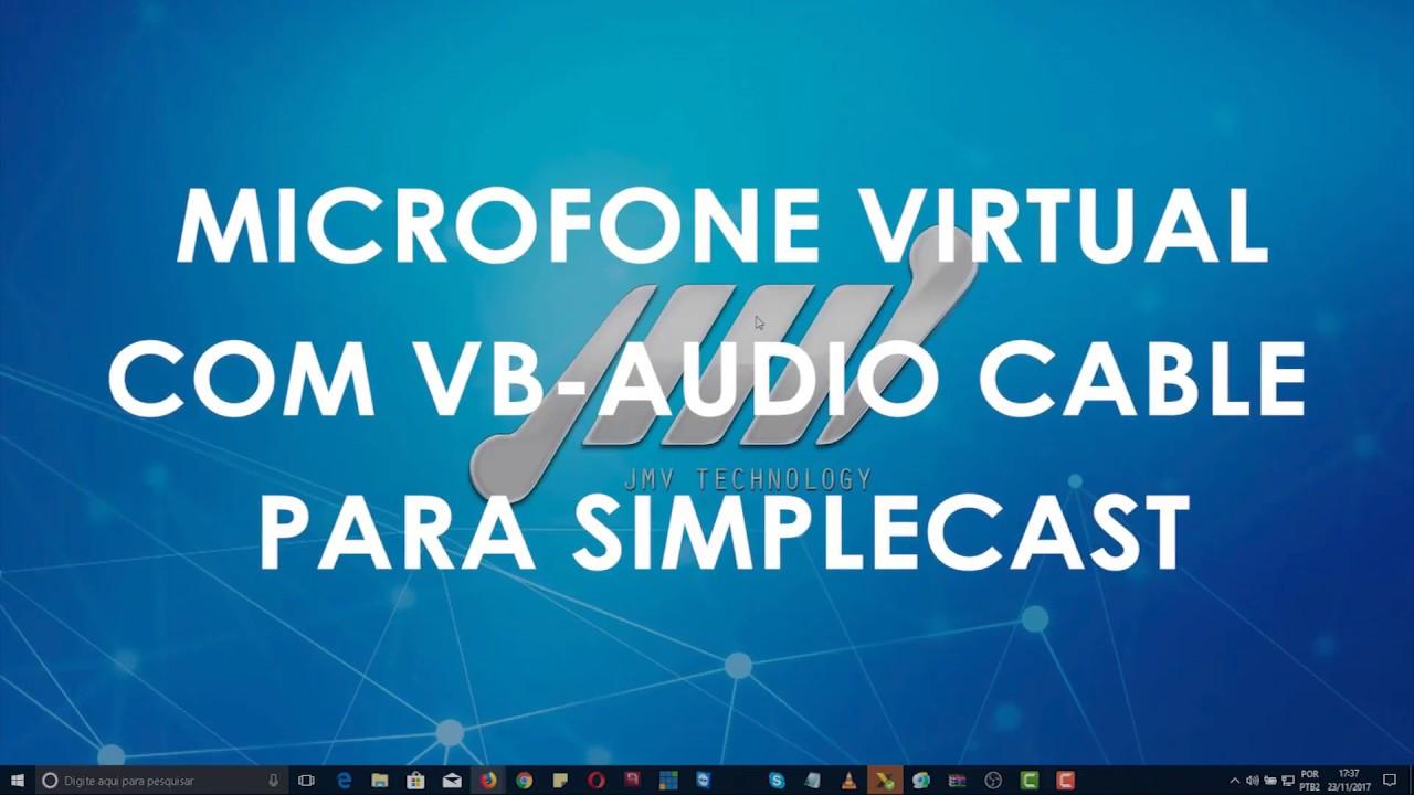 Microfone virtual com VB audio cable para SimpleCast