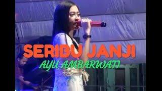 Download lagu SERIBU JANJI - AYU AMBARWATI - RAMA MUSIC JEPARA