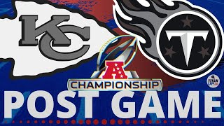 AFC Championship Post Game Show: Tennessee Titans at Kansas City Chiefs 1/19/2020