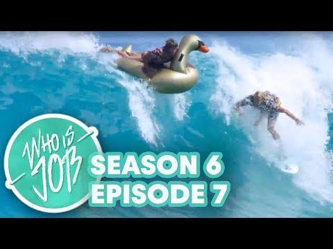 Shorebreak Shenanigans & Dirt Mountain Skiing | Who is JOB 7.0 S6E7