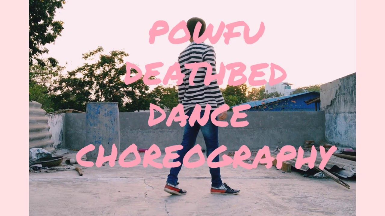 POWFU- DEATHBED DANCE COVER CHOREOGRAPHY 