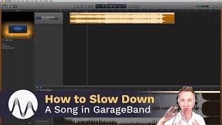How to Slow Down a Song in GarageBand