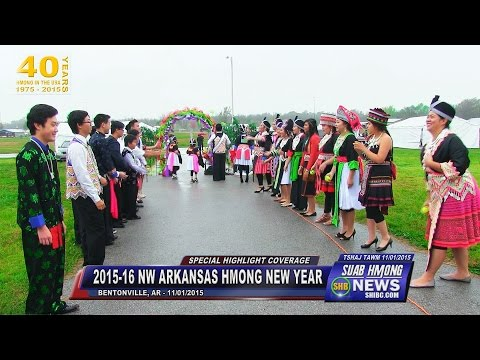 SUAB HMONG NEWS:  Part 1 - Special HIGHLIGHT of 2015-16 NW Arkansas Hmong New Year Celebration