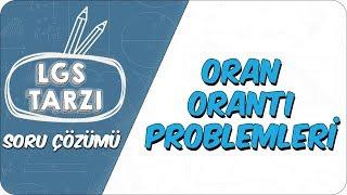 Oran- Orantı Problemleri  LGS Tarzı Soru Çözümü