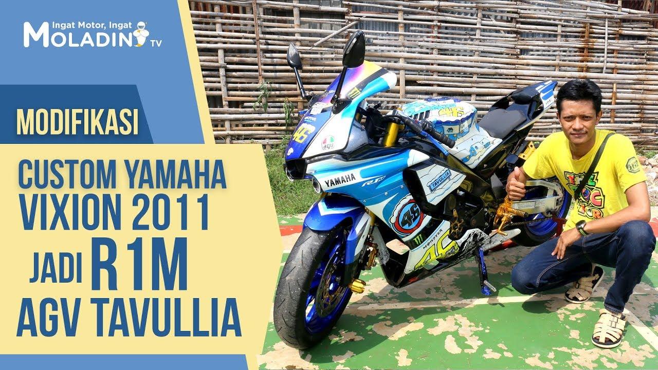 Modifikasi Yamaha Vixion 2011 Jadi R1m Agv Tavullia Modifikasi Vixion Terbaru 2019 Youtube