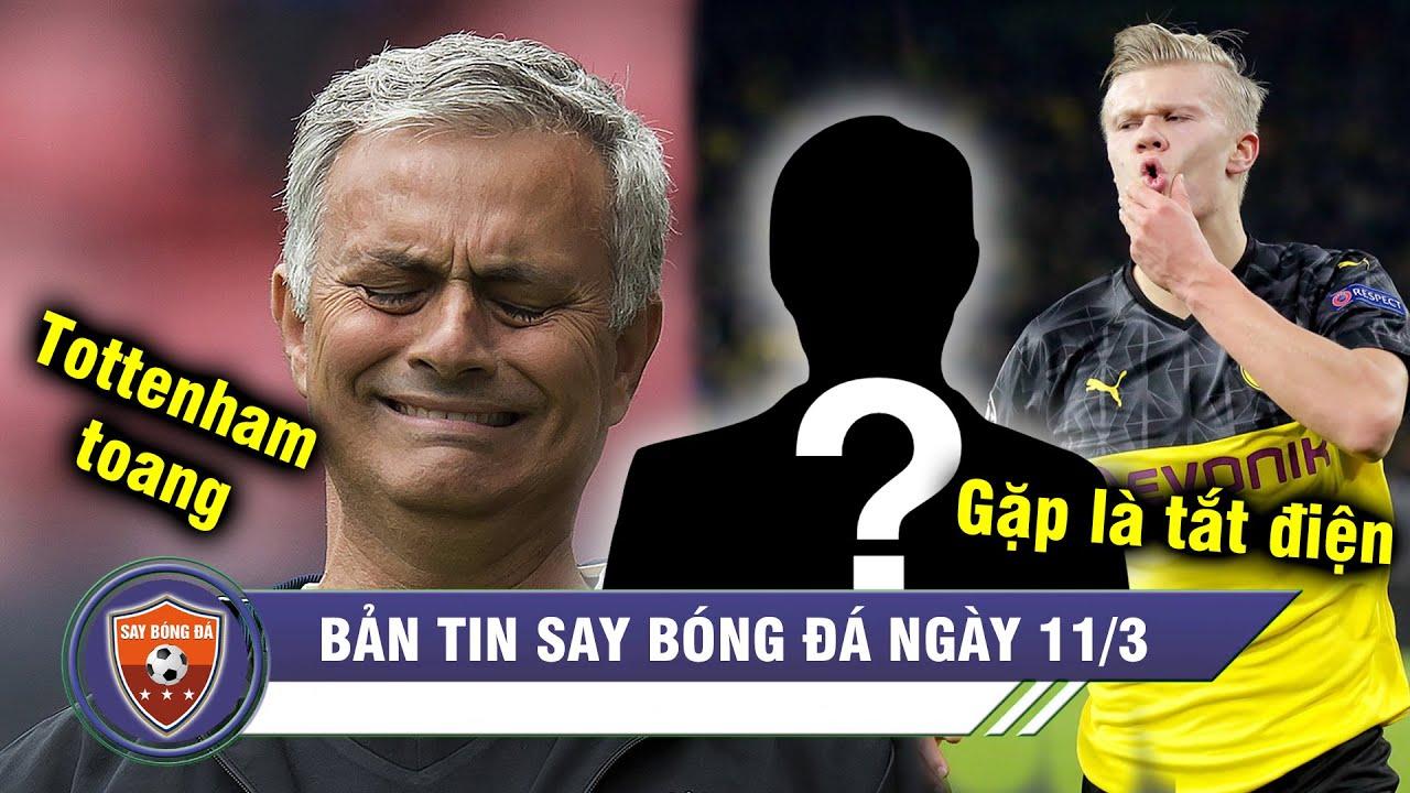 ĐIỂM TIN BÓNG ĐÁ 11/3| Mourinho hết phép, Tottenham thua bạc nhược – Lộ diện kẻ mà Haaland ngán nhất