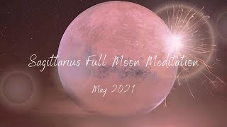 Sagittarius Full Moon + Lunar Eclipse Meditation   Healing & Protection with Chiron   May 2021