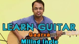 Gaarva Guitar Lesson - Gaarva Marathi Song - Milind Ingle