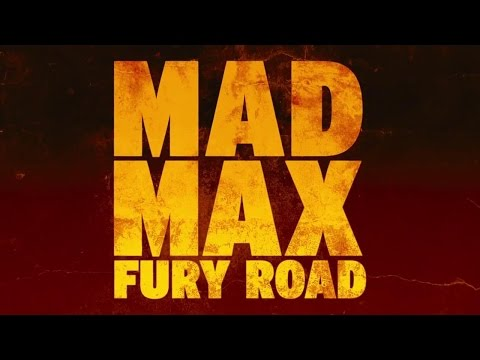 Soundtrack Mad Max: Fury Road (Theme Song) / Musique du Film Mad Max Fury Road
