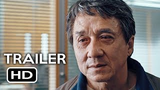 The Foreigner Official Trailer 2 2017 Jackie Chan Pierce Brosnan Action Movie HD