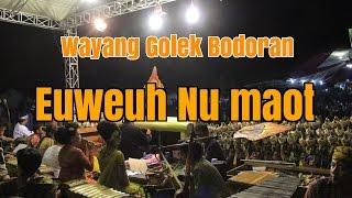 Wayang Golek Bodoran Euweuh Nu maot