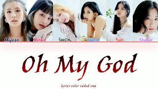 (여자)아이들 ((G)-IDLE) - Oh My God [English Lyrics Teaser]