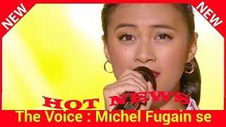 The Voice : Michel Fugain se souvient très bien d