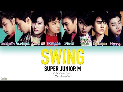 Super Junior-M (슈퍼주니어-M) – SWING (嘶吼) (Color Coded Lyrics) [Man/Pinyin/Eng]