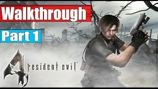 Resident Evil 4 Ultimate HD Edition Walkthrough Part 1 - Chapter 1 - 1 No Commentary PC