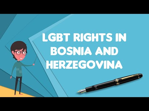 What is LGBT rights in Bosnia and Herzegovina?, Explain LGBT rights in Bosnia and Herzegovina