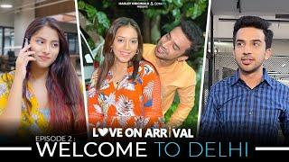 Love On Arrival | E02 - Hot Summer, Cold Vibes Ft. Usmaan, Twarita Nagar & Pratishtha | Webseries