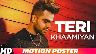 Motion Poster | Teri Khaamiyan | AKhil | Jaani | B Praak | Releasing On 19th Oct 18 on 10am
