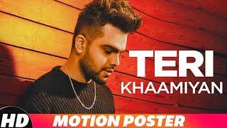 Motion Poster |Teri Khaamiyan| AKhil | Jaani | B Praak | Releasing On 19th Oct 18 on 10am