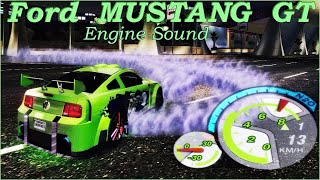 FEEL THE EVOLUTION!- Ford MUSTANG GT Engine Sound - NFS Underground 2