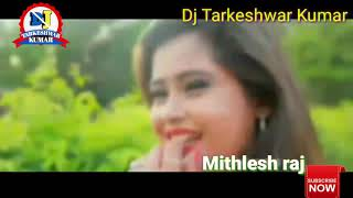 Ahira mar di goli || सरकईबु जे चोली | Goli Mar Di Noniya Toli | Bhojpuri Song|| mix by Tarkeshwar