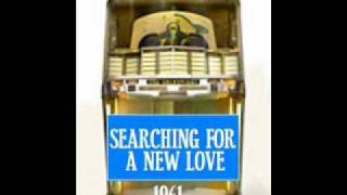 SEARCHING FOR A NEW LOVE ~ The Majestics  1961.wmv