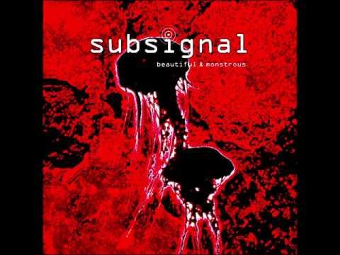 Subsignal- BEAUTIFUL & MONSTROUS Album