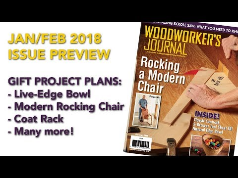 January/February 2018 Issue Preview - Woodworker's Journal - Woodworking