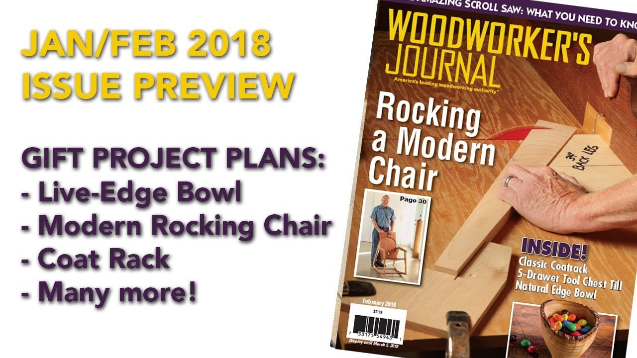 January February 2018 Issue Preview Woodworker S Journal