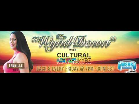 "The ""Wynd Down"" with Cultural Vybz - Majah Hype & Unique Soundz"