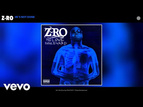 Z-Ro - He's Not Done (Audio)