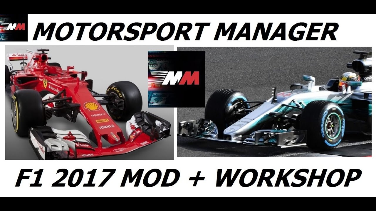 motorsport manager f1 2017 mod and steam workshop youtube. Black Bedroom Furniture Sets. Home Design Ideas