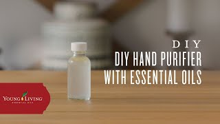 DIY Hand Purifier with Essential Oils | Young Living Essential Oils