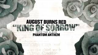 August Burns Red - King of Sorrow