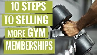 EP 170:  10 Steps to Selling More Gym Memberships
