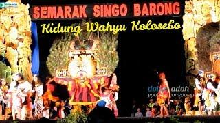 Gambar cover Reaksi Reog Ponorogo Dengar Kidung Wahyu Kolosebo | SEMARAK SINGO BARONG 2018