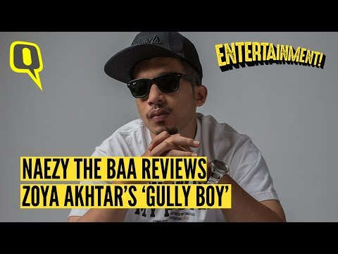 Naezy the Baa Reviews 'Gully Boy' | The Quint Mp3