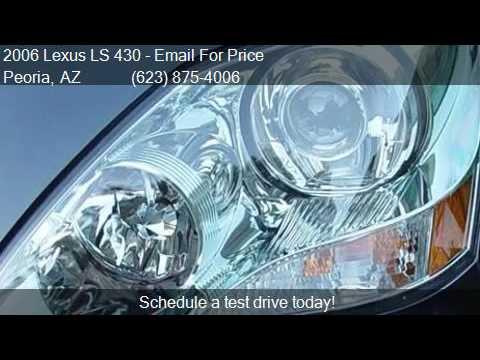 2006 lexus ls 430 base 4dr sedan for sale in peoria az 8538 youtube. Black Bedroom Furniture Sets. Home Design Ideas