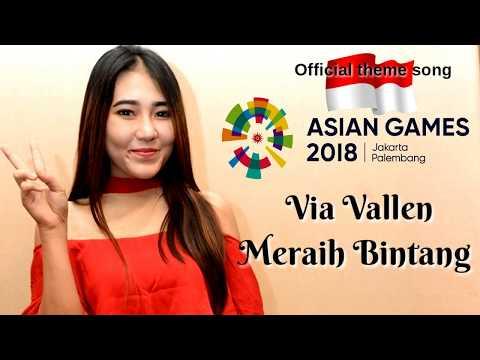 Via Vallen-Meraih Bintang Lirik (Official Theme Song Asian Games 2018 Lirik)