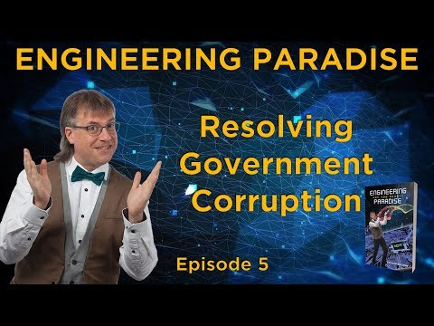 E5 - Resolving Government Corruption and Expertise Issues - Sylvain Rochon