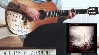 William Fitzsimmons Better Official Audio