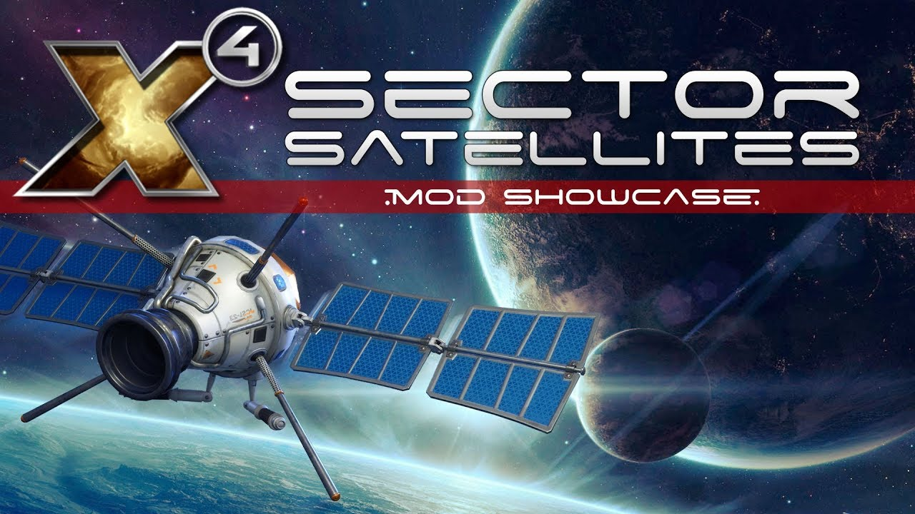 Sector Satellites - X4 Foundations Mod Showcase at X4