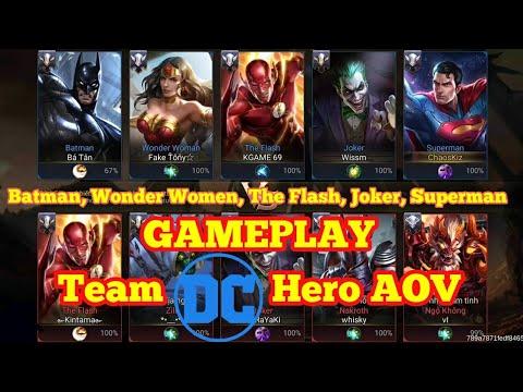 Gameplay DC AOV Viet ( The Flash, Wonder Women, Superman ...